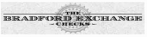 bradford-exchange-checks Promo Codes